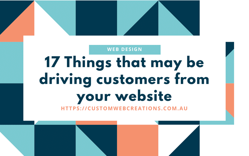 17things that may be driving customers away from your website
