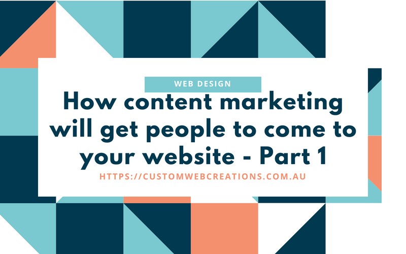 content marketing, how to get people to come to my website
