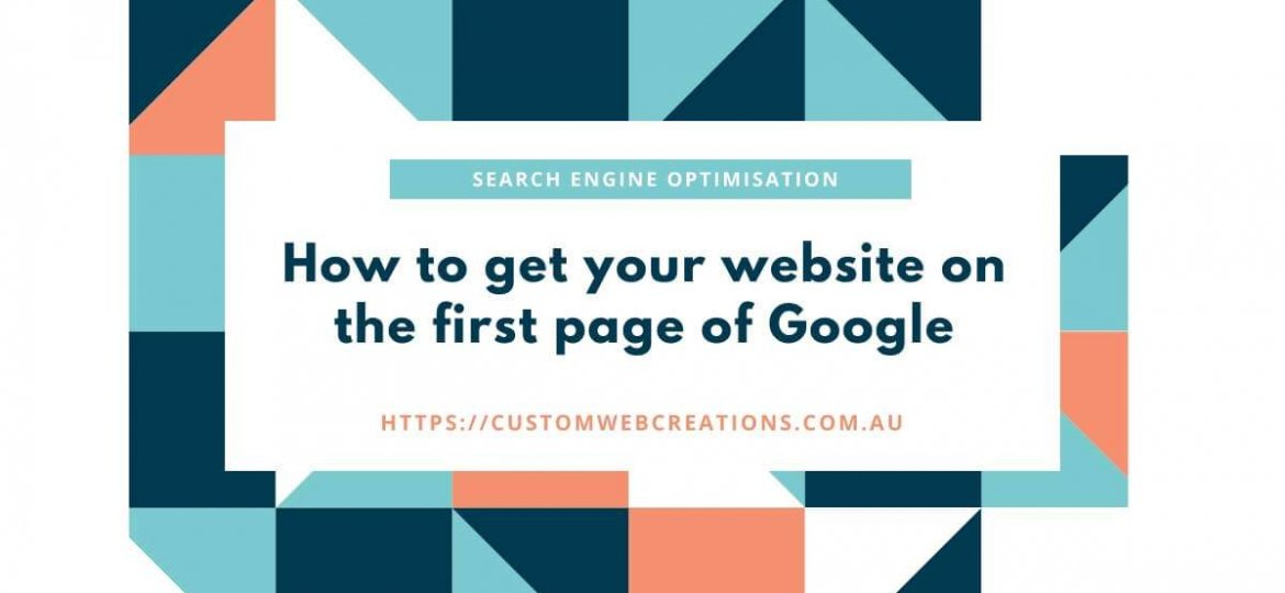 how to get your website on the first page of google seo tips